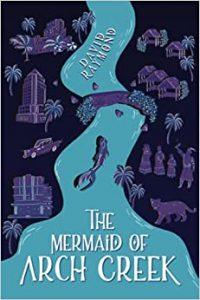 The Mermaid of Arch Creek